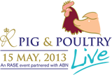 Pig & Poultry LIVE 2013